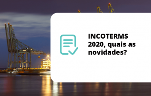INCOTERMS 2020, quais as novidades?