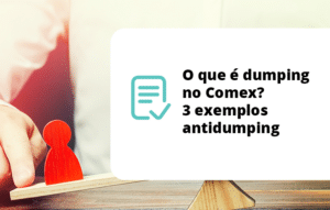 O que é dumping no Comex? 3 exemplos antidumping